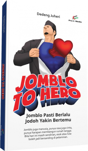 Jomblo to Hero
